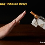 Best Tips to Quit Smoking Without Drugs