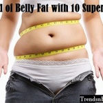 Top 10 Superfoods that Help Burn Belly Fat Easily