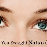 Simple Steps to Improve your Eyesight Naturally and Quickly