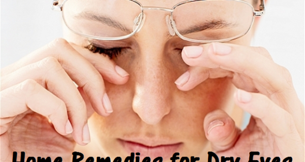 Symptoms of Dry Eye and Home cure for Dry Eyes with Home Remedies