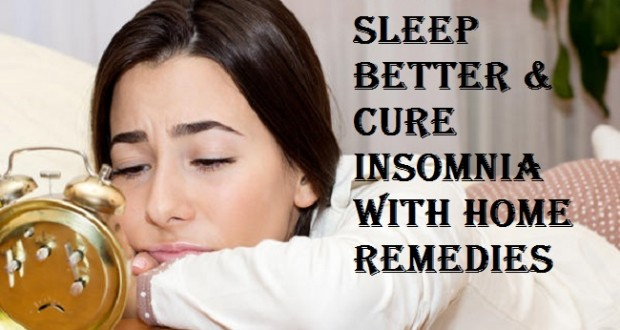 How to Sleep Better and Cure Insomnia with Home Remedies