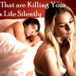 Surprising Foods that are Killing your Sex Life Silently