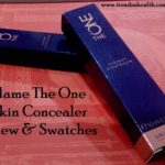 Oriflame The One Illuskin Concealer Review & Swatches