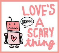 scared of love, love is a scary thing