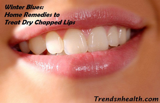 Treat dry chapped lips, home remedies