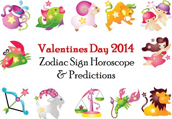 Valentines Day Zodiac Sign Horoscope And Predictions 2014 Trends