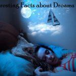 amazing rare bizarre facts about dreams